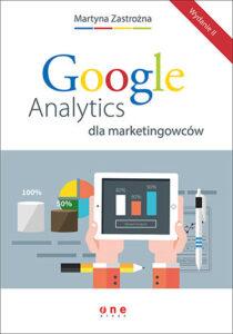 GA dla marketingowców. Wydanie II (ebook)